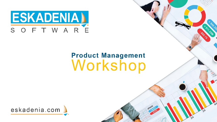 ESKADENIA Workshop on Product Management Ideal Frameworks